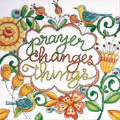 Prayer Changes Things Cross Stitch Kit