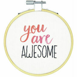 You Are Awesome Embroidery Hoop Kit