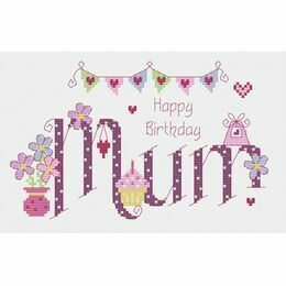 Mum Birthday Cross Stitch Kit