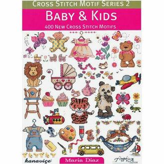 Baby & Kids Cross Stitch Chart Book