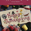 Happy Thanksgiving Cross Stitch Kit additional 5